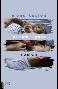 Dream Again  - Mona Kasten - eBook
