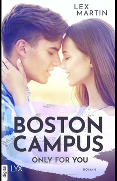 Boston Campus - Only for You  - Lex Martin - eBook