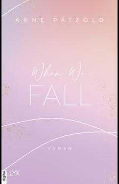 When We Fall  - Anne Pätzold - eBook
