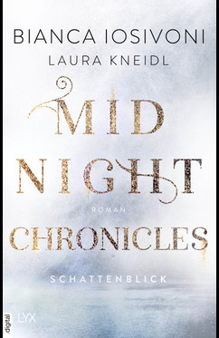 Midnight Chronicles - Schattenblick  - Laura Kneidl - eBook