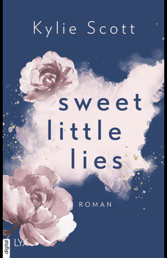 Sweet Little Lies  - Kylie Scott - eBook
