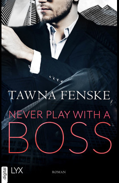 Never Play with a Boss  - Tawna Fenske - eBook