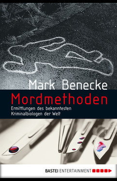 Mordmethoden  - Mark Benecke - eBook