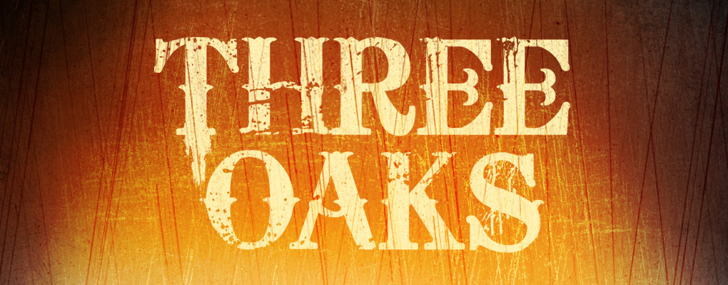 Three Oaks - Serie