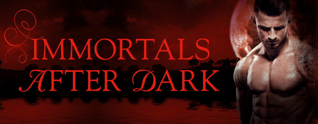 Serie - Immortals after Dark