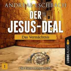 Der Jesus-Deal - Folge 01  - Andreas Eschbach - Hörbuch