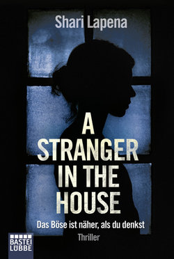 A Stranger in the House  - Shari Lapena - Taschenbuch