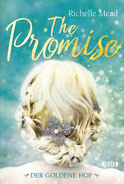 The Promise - Der goldene Hof  - Richelle Mead - Hardcover