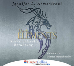 Dark Elements 3  - Jennifer L. Armentrout - Hörbuch