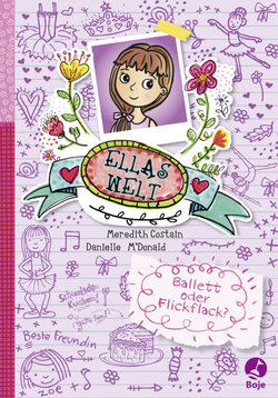 Ellas Welt - Ballett oder Flickflack?  - Meredith Costain - Hardcover