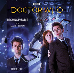Doctor Who: Technophobie  - Matt Fitton - Hörbuch