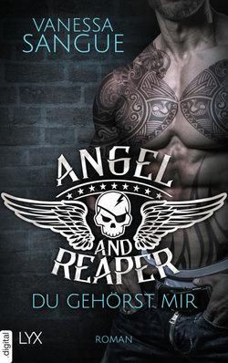 Angel & Reaper - Du gehörst mir  - Vanessa Sangue - POD
