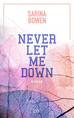 Never Let Me Down  - Sarina Bowen - PB
