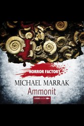 Horror Factory - Ammonit  - Michael Marrak - Hörbuch