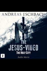 The Jesus-Video - Episode 02  - Andreas Eschbach - Hörbuch