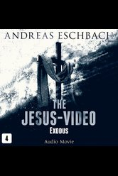 The Jesus-Video - Episode 04  - Andreas Eschbach - Hörbuch