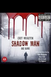 Shadow Man - Episode 04: Bad Blood  - Cody Mcfadyen - Hörbuch