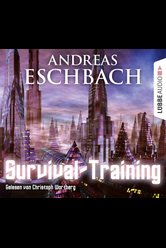 Survival-Training  - Andreas Eschbach - Hörbuch