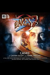 The Classic Adventures: Caged  - Blake's 7 - Hörbuch