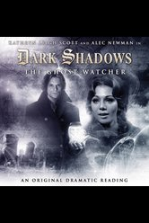 The Ghost Watcher  - Dark Shadows - Hörbuch