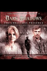 The Christmas Presence  - Dark Shadows - Hörbuch