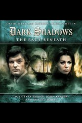 The Rage Beneath  - Dark Shadows - Hörbuch