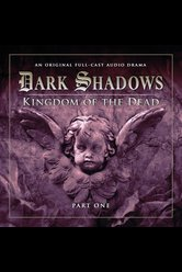 Kingdom of the Dead: Part 1  - Dark Shadows - Hörbuch