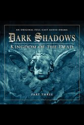 Kingdom of the Dead: Part 3  - Dark Shadows - Hörbuch