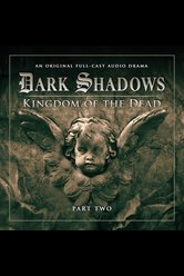 Kingdom of the Dead: Part 2  - Dark Shadows - Hörbuch