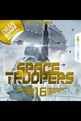 Space Troopers - Folge 16  - P. E. Jones - Hörbuch