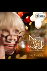 Not a Well Woman  - Big Finish Drama Showcase - Hörbuch