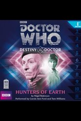 Doctor Who - Destiny of the Doctor: Hunters of Earth  - Doctor Who - Hörbuch