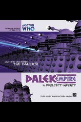 Dalek Empire: Project Infinity  - Dalek Empire - Hörbuch