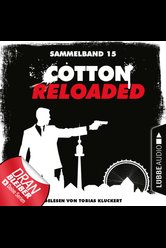 Cotton Reloaded - Sammelband 15  - Peter Mennigen - Hörbuch