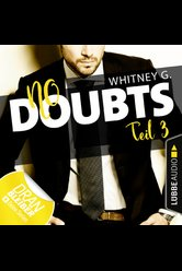 No Doubts – Teil 3  - Whitney G. - Hörbuch