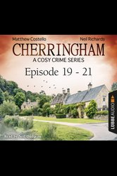 Cherringham - Episode 19-21  - Neil Richards - Hörbuch