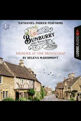 Bunburry - Murder at the Mousetrap  - Helena Marchmont - Hörbuch