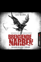 Brennende Narben  - Leo Born - Hörbuch
