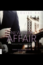 New York Affair - Manhattan für immer  - Louise Bay - Hörbuch