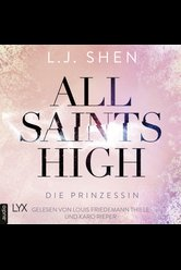 All Saints High - Die Prinzessin  - L. J. Shen - Hörbuch