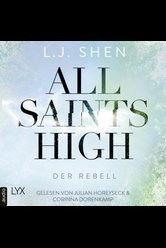All Saints High - Der Rebell  - L. J. Shen - Hörbuch