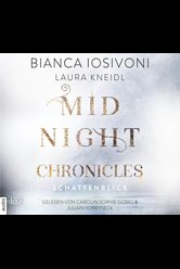 Midnight Chronicles - Schattenblick  - Laura Kneidl - Hörbuch