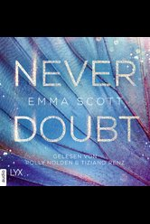 Never Doubt  - Emma Scott - Hörbuch