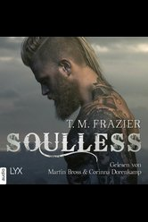 Soulless  - T. M. Frazier - Hörbuch