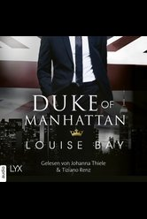 Duke of Manhattan  - Louise Bay - Hörbuch
