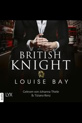 British Knight  - Louise Bay - Hörbuch