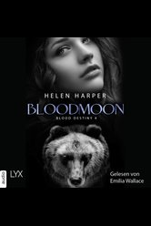 Blood Destiny - Bloodmoon  - Helen Harper - Hörbuch