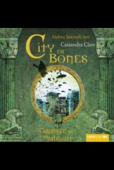 City of Bones  - Cassandra Clare - Hörbuch