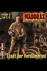 Maddrax - Folge 2  - Jo Zybell - Hörbuch
