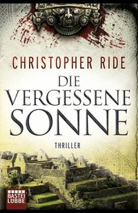 Die vergessene Sonne  - Christopher Ride - eBook